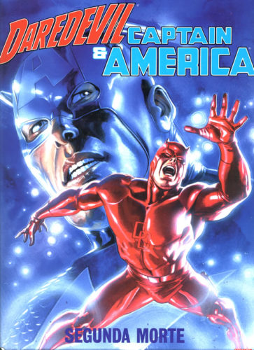 DAREDEVIL & CAPTAIN AMERICA: SEGUNDA MORTE