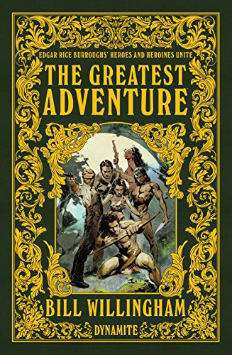 The Greatest Adventure – Edgar Rice Burrough's Heroes and Heroines Unite