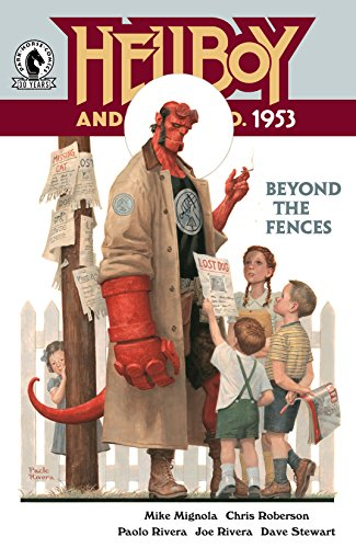 HELLBOY & BPRD 1953 BEYOND THE FENCES (MS 3)