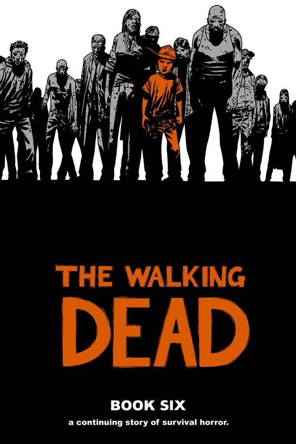 WALKING DEAD HC VOL 06