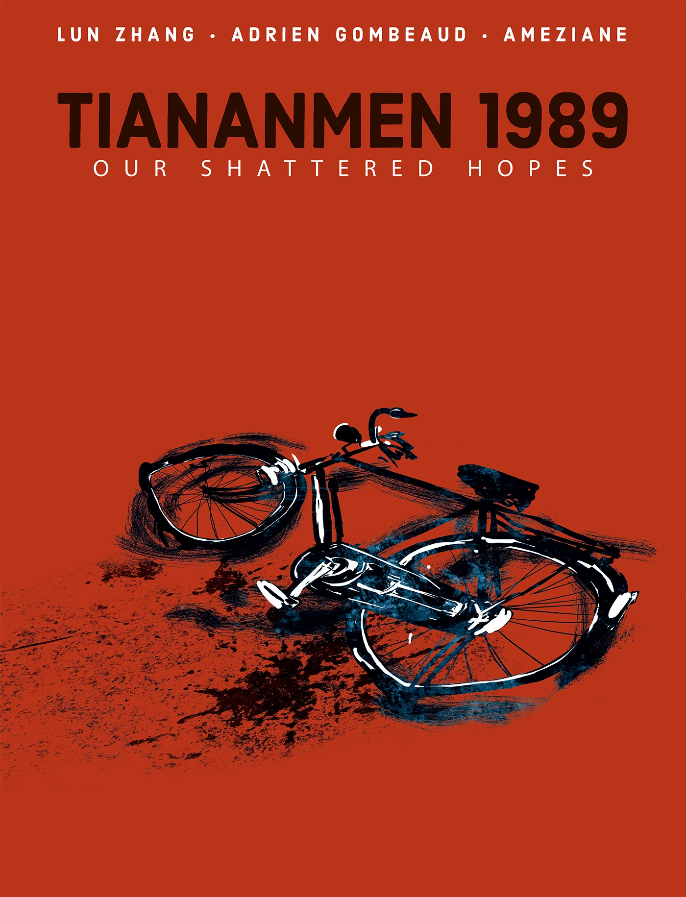 TIANANMEN 1989: OUR SHATTERED HOPES HC