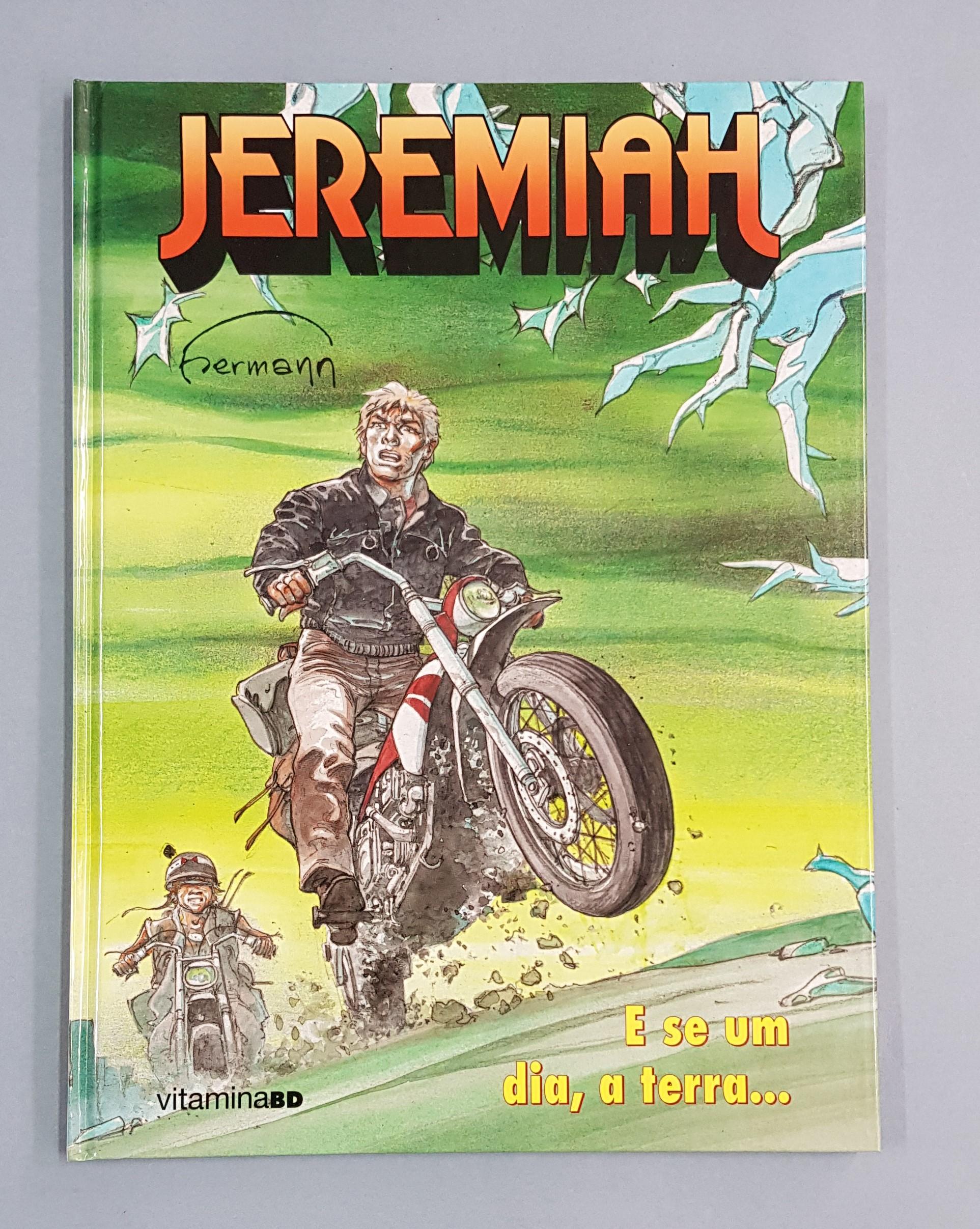 JEREMIAH – E SE UM DIA, A TERRA…