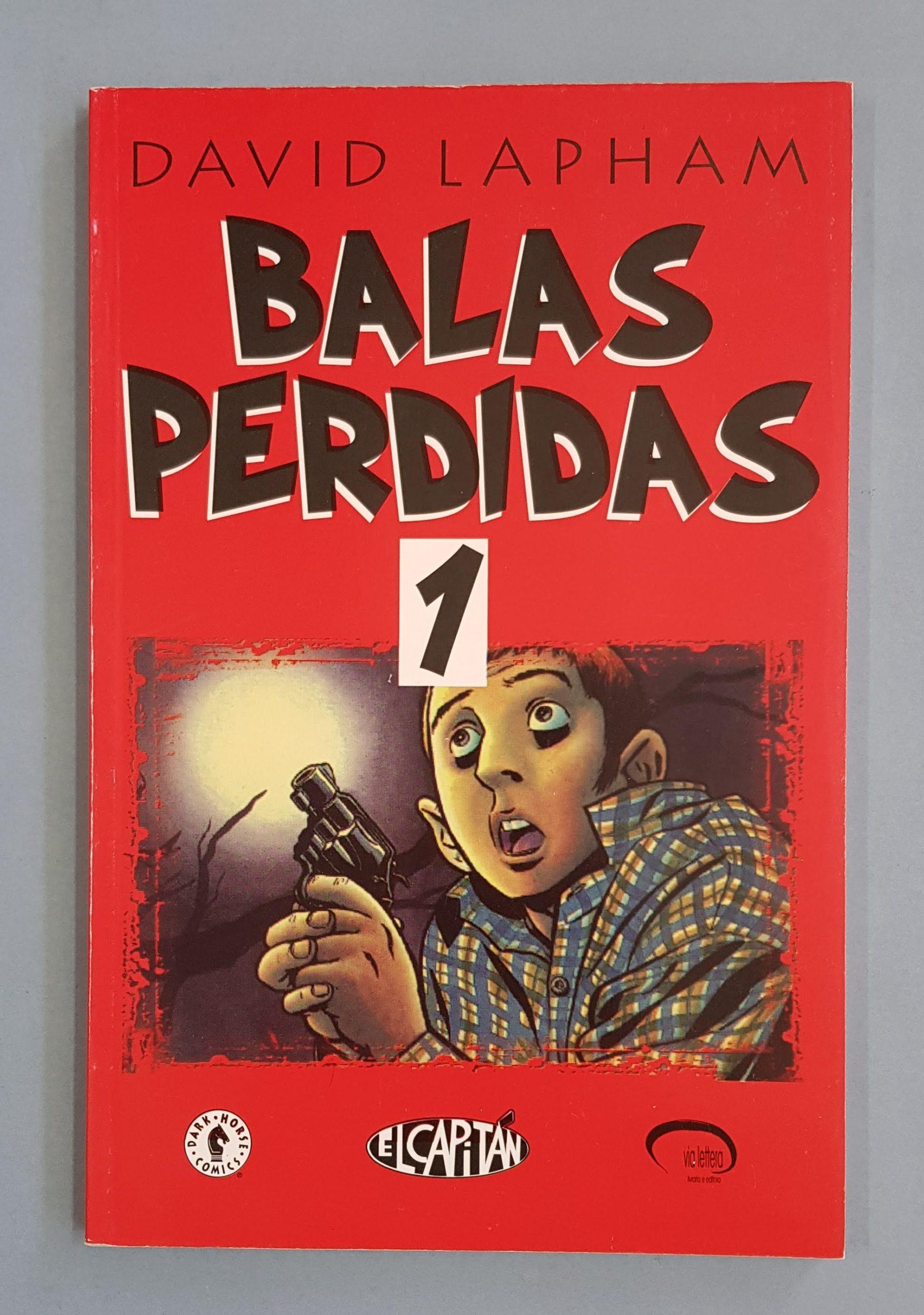 BALAS PERDIDAS VOL  1