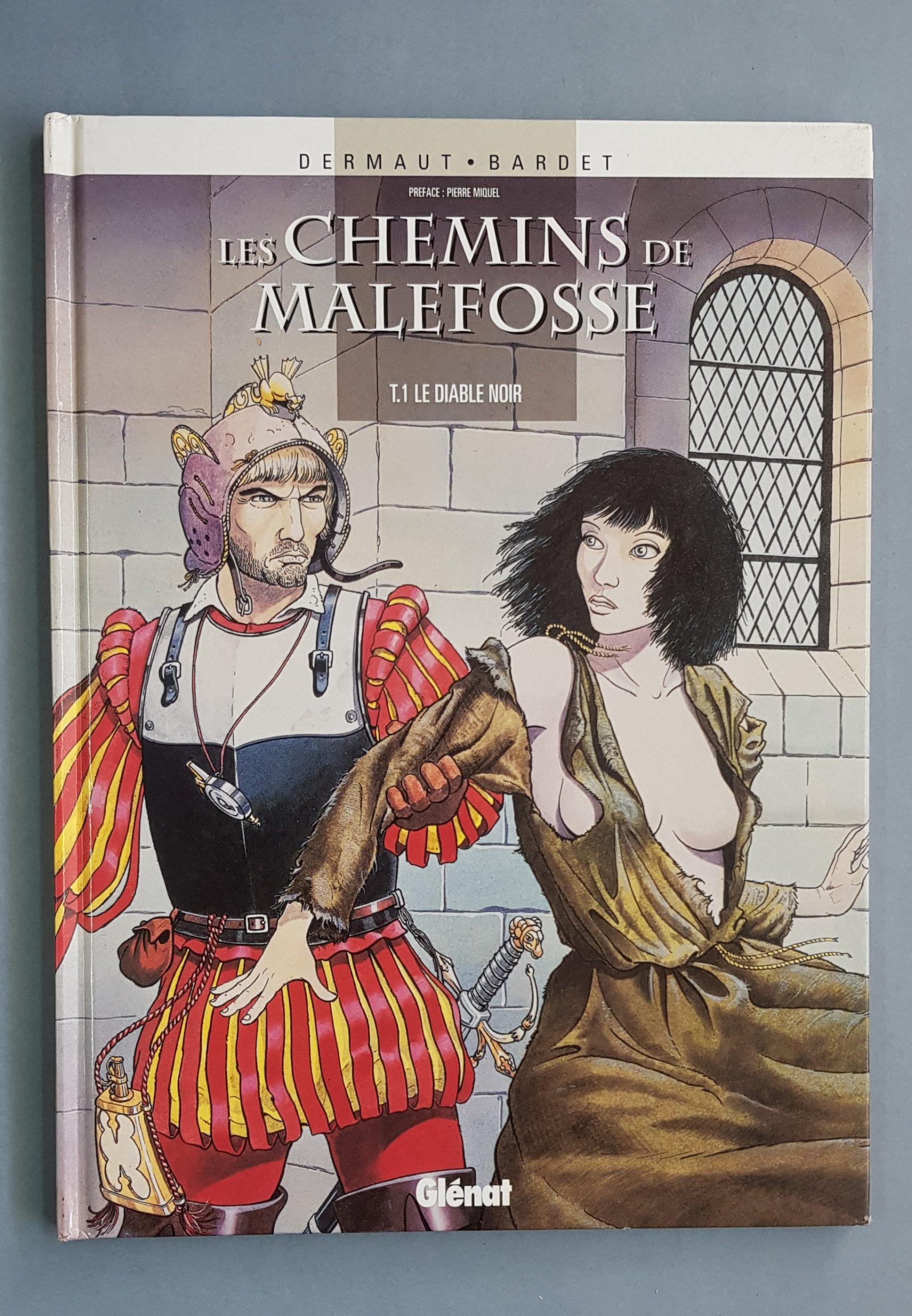 LES CHEMINS DE MALEFOSSE 1 – LE DIABLE NOIR
