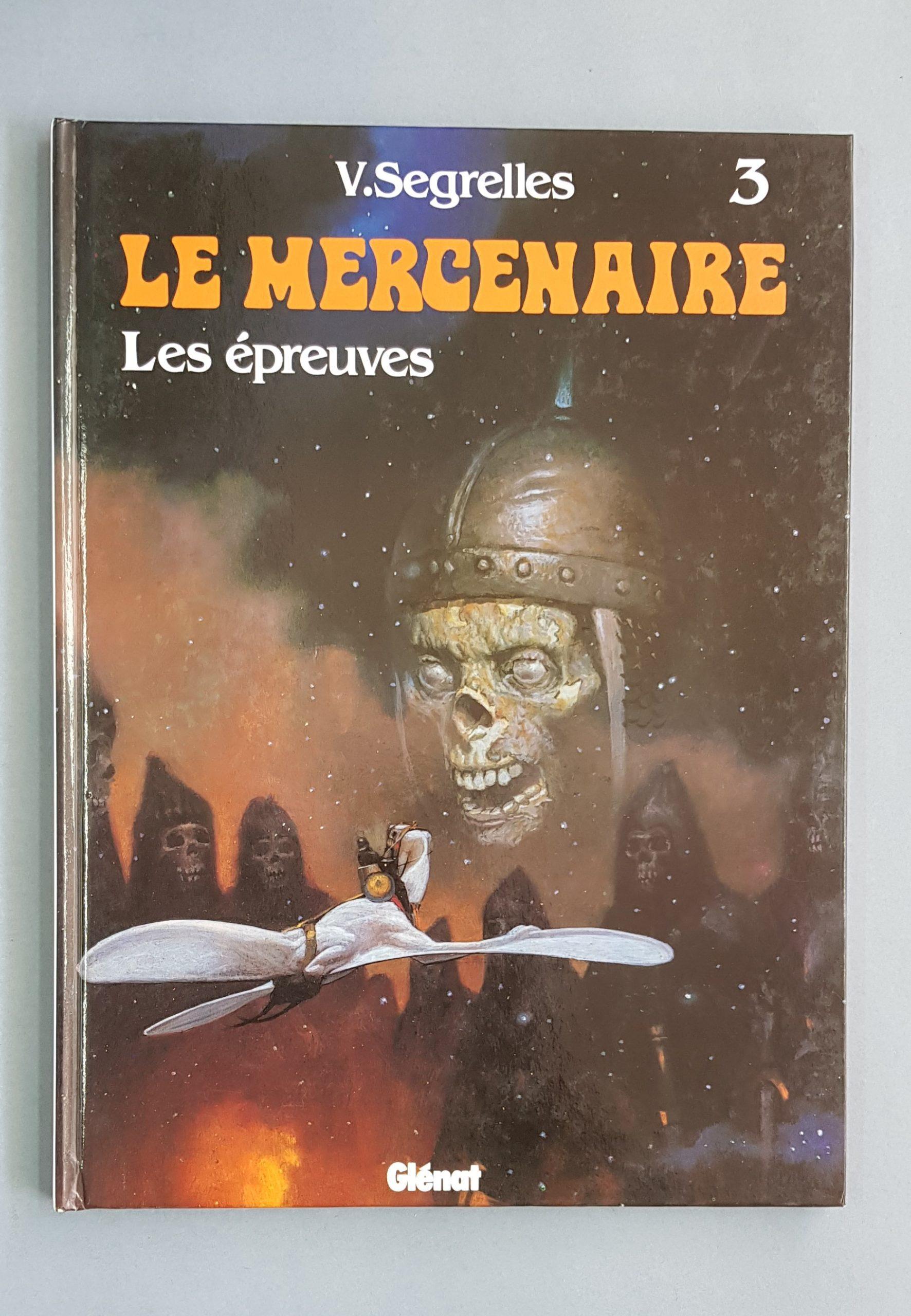 LE MERCENAIRE 3 – LES ÉPREUVES
