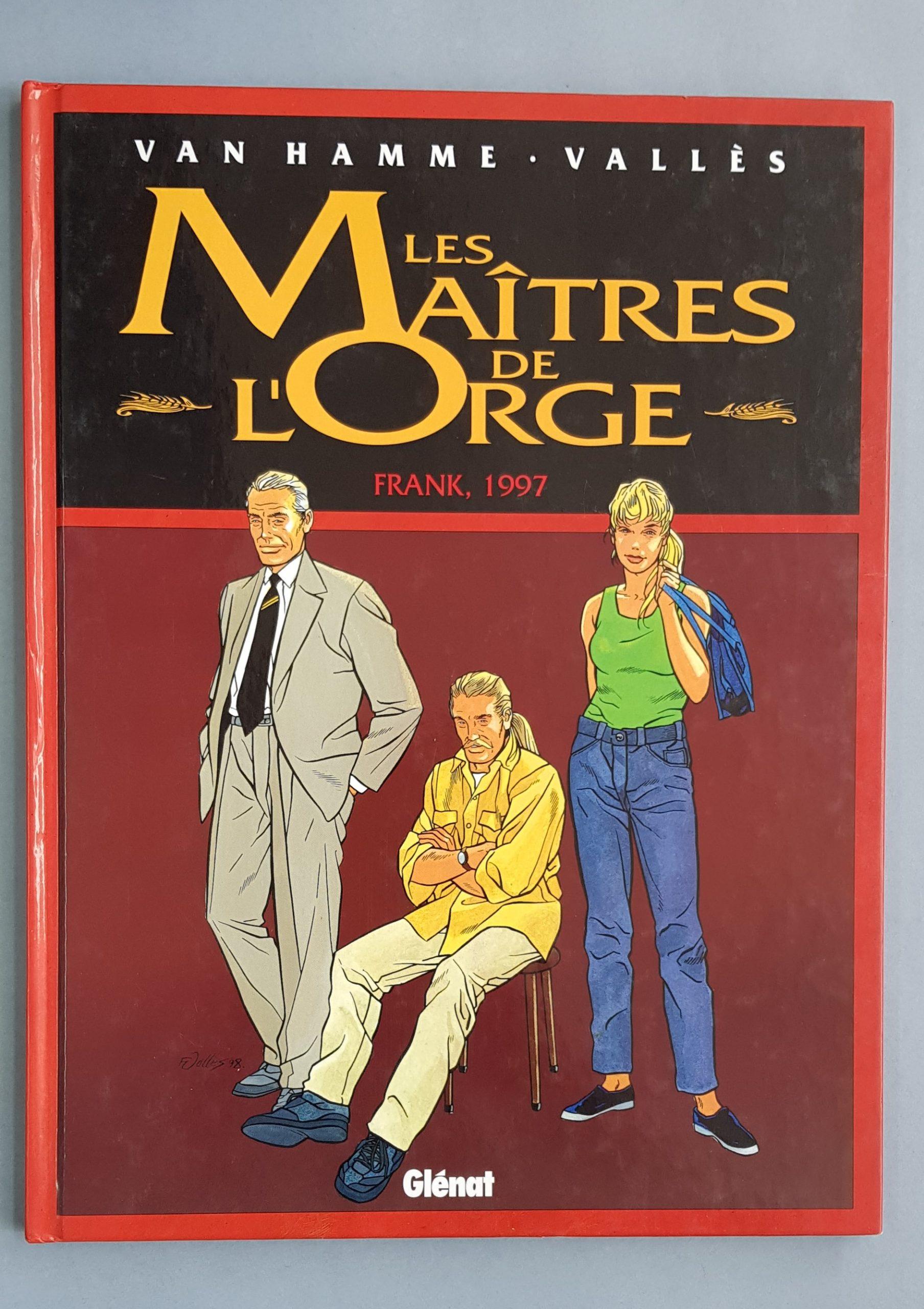 LES MAÎTRES DE L'ORGE – FRANK, 1997
