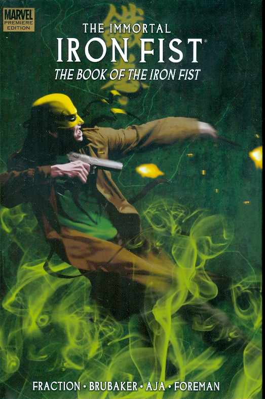IMMORTAL IRON FIST PREM HC VOL 03 BOOK OF IRON FIST