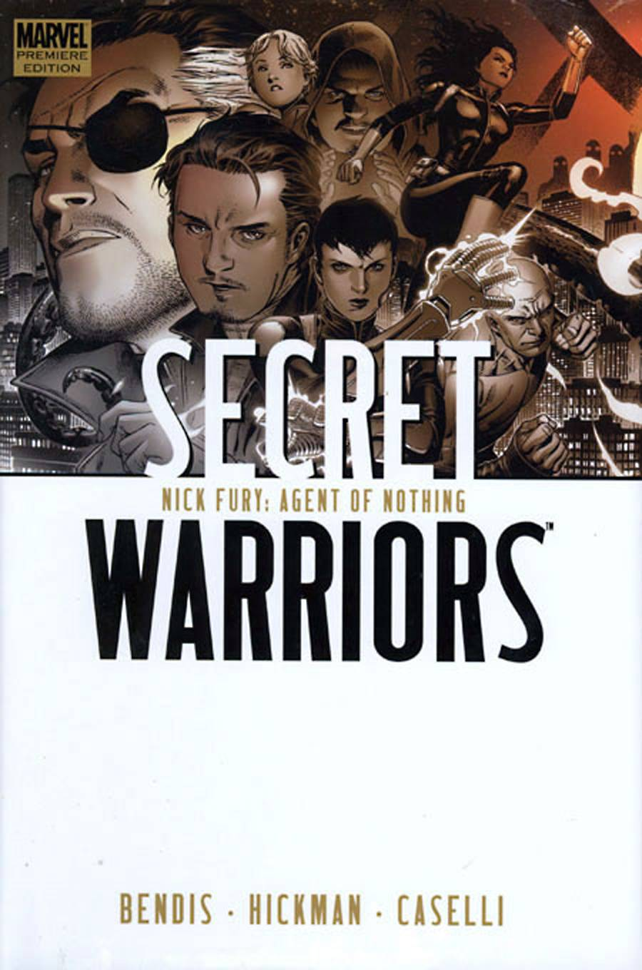 SECRET WARRIORS PREM HC VOL 01 NICK FURY AGENT OF NOTHING