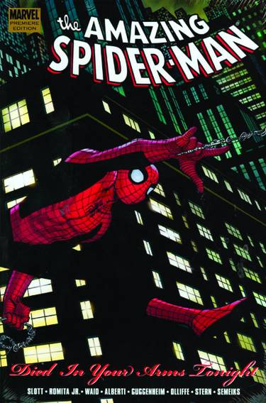 SPIDER-MAN DIED IN YOUR ARMS TONIGHT PREM HC