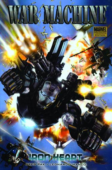 WAR MACHINE PREM HC VOL 01 IRON HEART