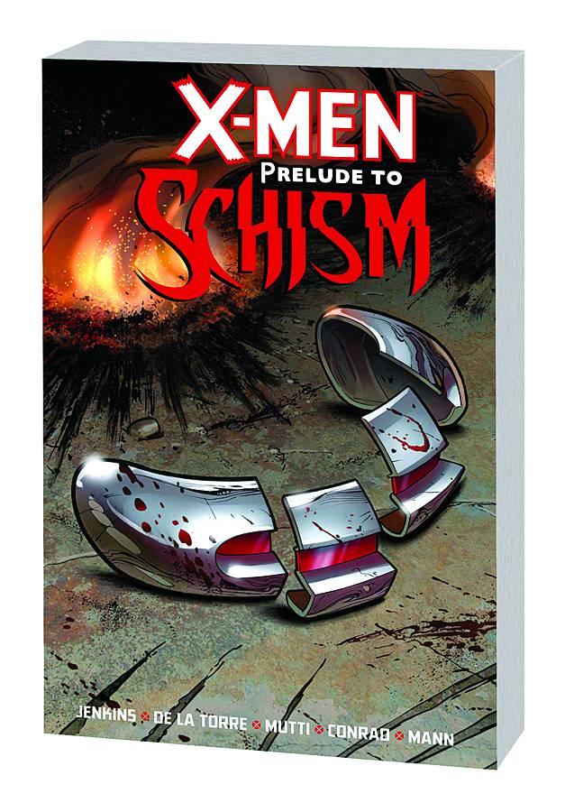 X-MEN PRELUDE TO SCHISM PREM HC